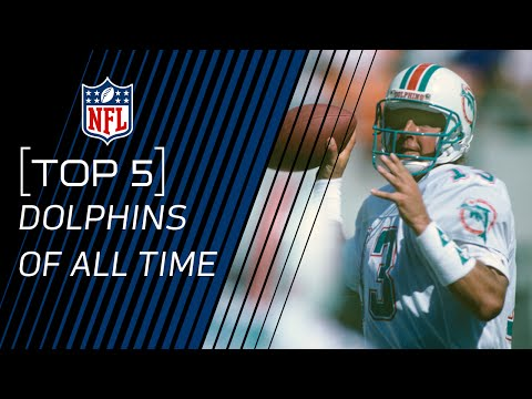Top 5 Dolphins of All Time | NFL