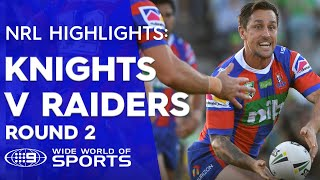 NRL Highlights: Canberra Raiders V Newcastle Knights – Round 2