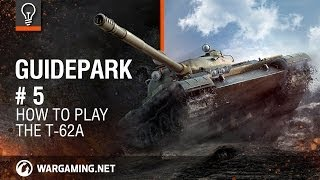 World Of Tanks PC - Guide Park - T-62A
