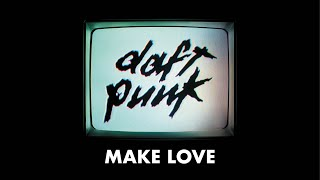 Daft Punk - Make Love (Official audio)