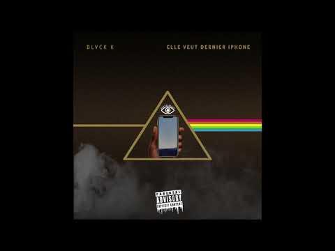 Black K [ Freestyle ] - #ElleVeutDernierIphone