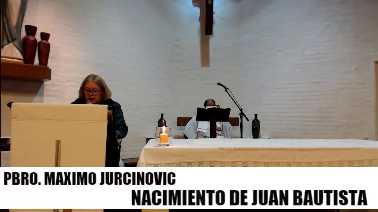 Misa de Nacimiento de Juan Bautista (24/06/18) - YouTube