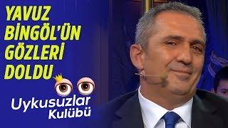 Yavuz Bingöl'ün gözleri doldu - Okan Bayülgen ile Uykusuzlar Kulübü