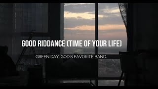 time of your life (good riddance) / green day / time lapsed & lyrics