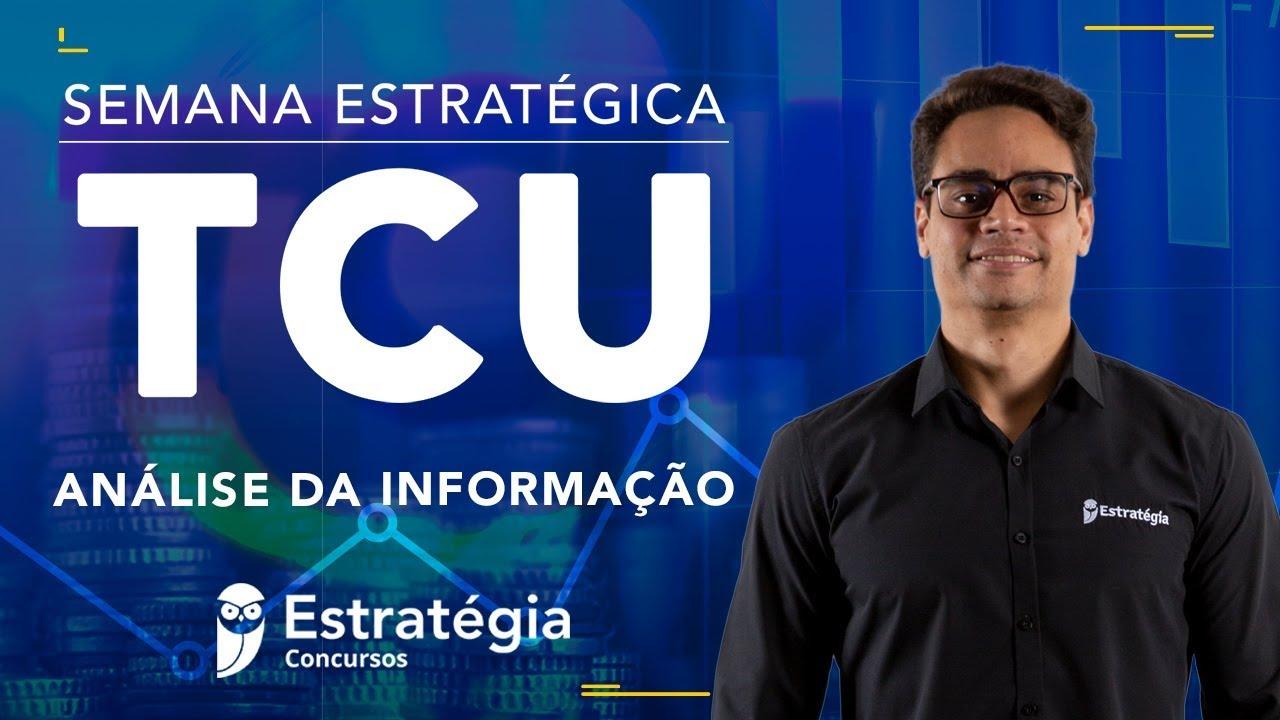 Análise da Informação para o TCU – Resumo em UMA aula - Prof. Raphael Lacerda