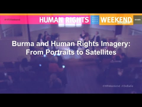 #1. HRW 2018: Burma (Myanmar) and Human Rights Imagery: From Portraits to Satellites