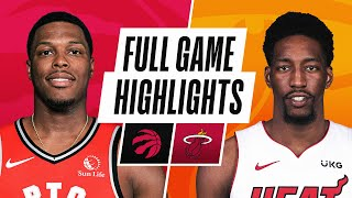 RAPTORS at HEAT | FULL GAME HIGHLIGHTS | February 24, 2021