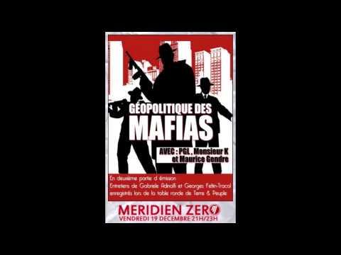 """MERIDIEN ZERO """"Géopolitique des mafias"""""""