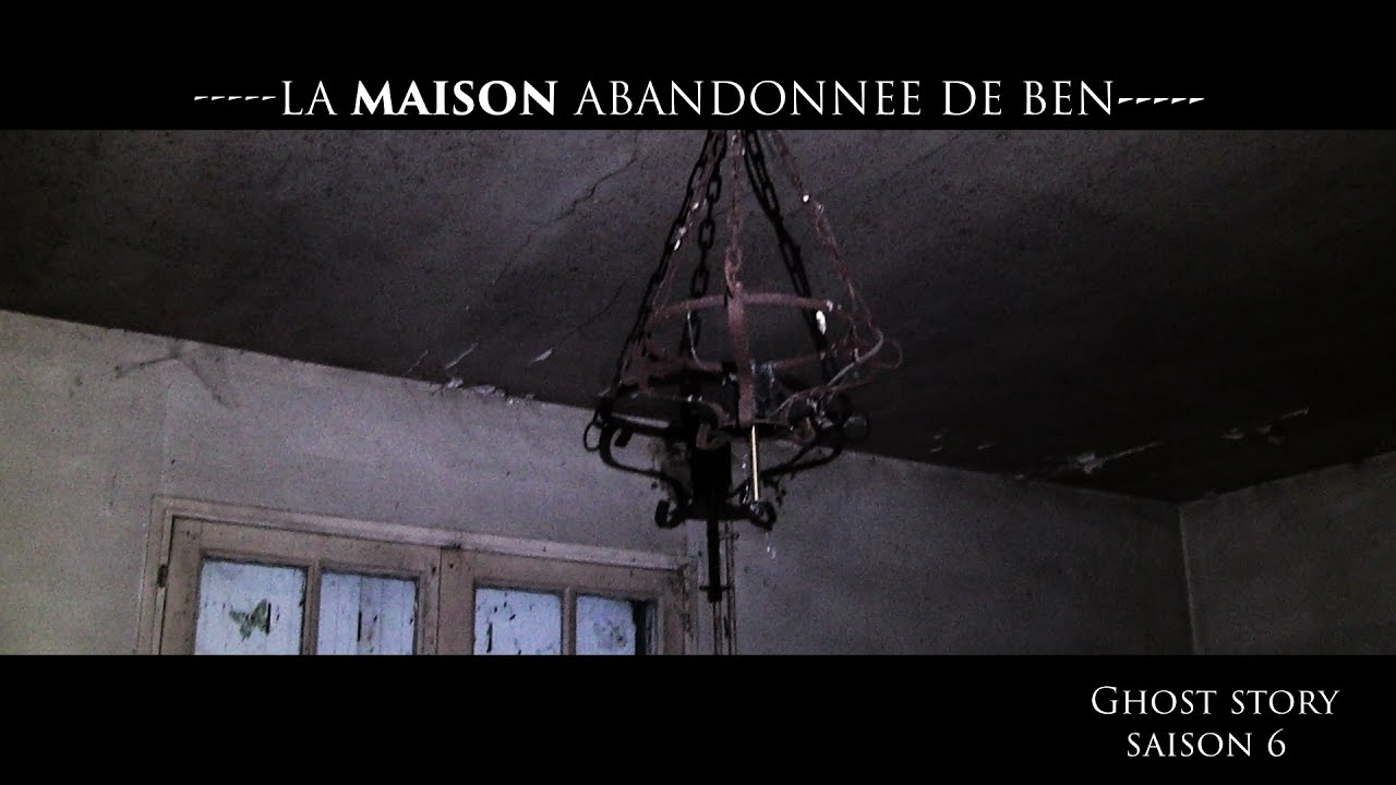 LA MAISON ABANDONNÉE DE BEN - BEN'S ABANDONED HOUSE S06E06 - CHASSEUR DE FANTÔMES