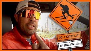 """""""Do A Kickflip!"""" With Eric Koston - Round Deux"""