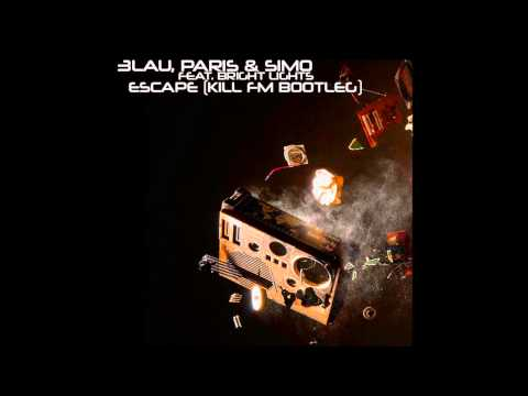 3LAU, Paris & Simo feat. Bright Lights - Escape (Kill FM Bootleg) [Electro House]