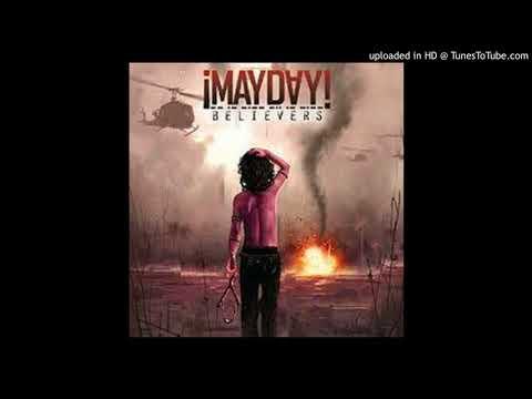 ¡MAYDAY! - SHOTS FIRED ( believers ) #strangemusic