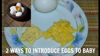 How to Give Eggs to Baby - Homemade baby food Recipes ( 9 months+)