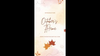 Intro to Sweet Honey & Sacrifice for October