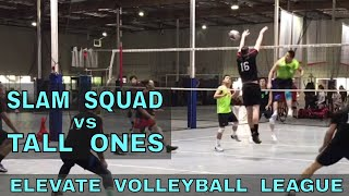 Slam Squad vs Tall Ones - EVL #4, Pool Play - Match 3 (Elevate Volleyball League 2018)