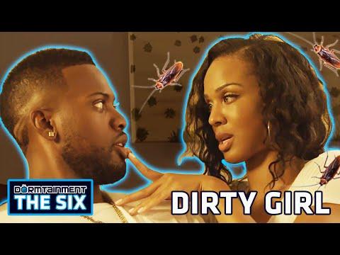 """Dirty Girl"" (w/ Alternate Ending) - DORMTAINMENT: THE SIX Ep. 3"