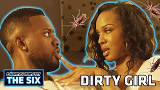 'Dirty Girl' (w/ Alternate Ending) - DORMTAINMENT: THE SIX Ep. 3