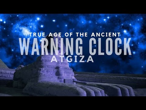 Ancient Mystery of the World Clock: The Great Warning System