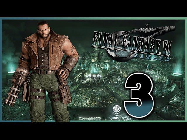 Let's Play Final Fantasy VII Remake [3] - Barret the TV Star!
