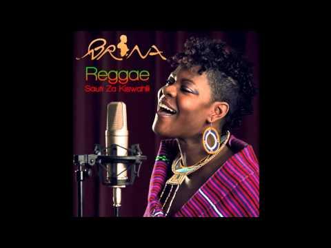 Brina   -Reggae Sauti Za Kiswahili   Heri Pahali
