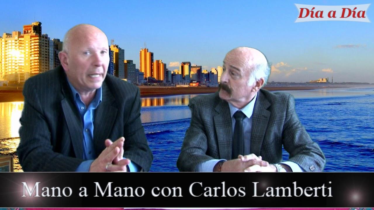 Mano a Mano con Carlos Lamberti