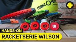 Wilson Racketserien | Hands-On | Tennis-Point