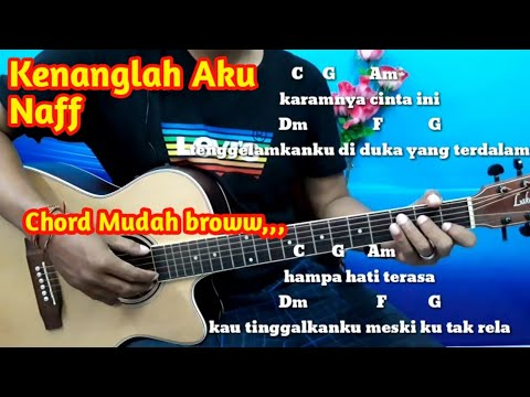 Chord Gitar Naff Kenanglah Aku - Tutorial Gitar Untuk Pemula by Darmawan Gitar
