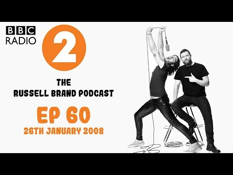 The Russell Brand Show - Radio 2 - 26th Jan 08 - Ep.60