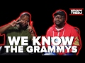 We Know the Grammys