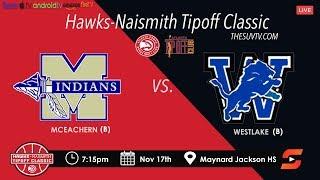Hawks-Naismith Tipoff Classic: McEachern vs. Westlake (Sharife Cooper, Isaac Okoro, & Chase Hunter)
