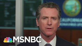 Gov. Newsom: We Developed A Little Amnesia, We've Forgotten The Virulence Of This Virus | MSNBC
