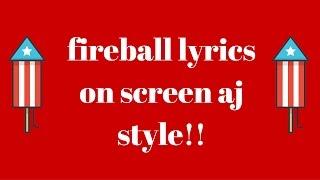 ~fireball  animal jam style lyric video on screen~
