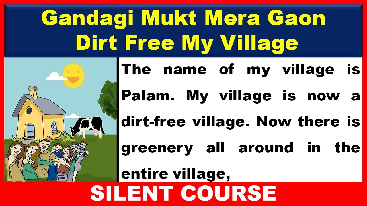 Essay On Gandagi Mukt Mera Gaon In English | Essay on Dirt Free My Village In English