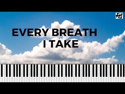 Every Breath I Take - Piano Tutorial