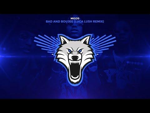 Migos - Bad and Boujee (Luca Lush Remix)