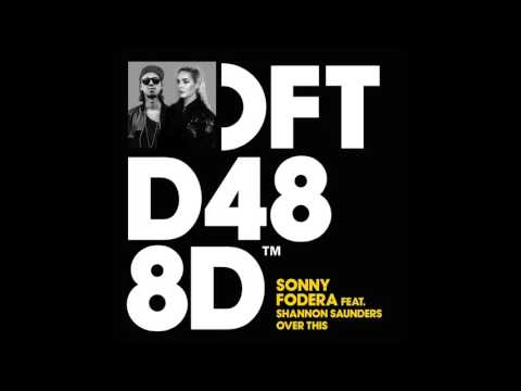 Sonny Fodera featuring Shannon Saunders 'Over This' (Extended Mix)