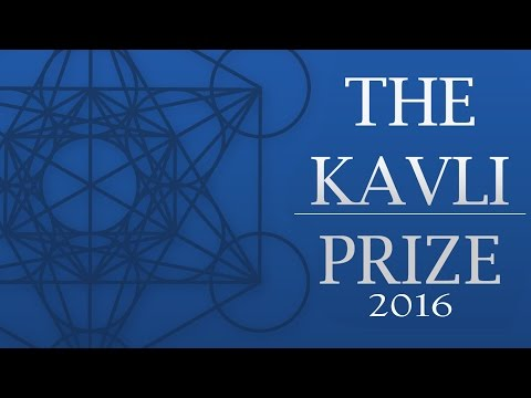 The Kavli Prize 2016