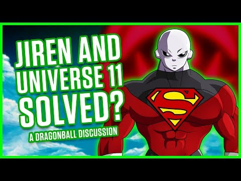 JIREN AND UNIVERSE 11 SOLVED? | A Dragonball Discussion