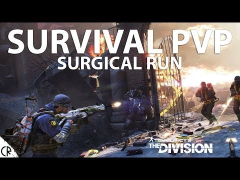 SURGICAL RUN - PvP Survival - Tom Clancy's The Division