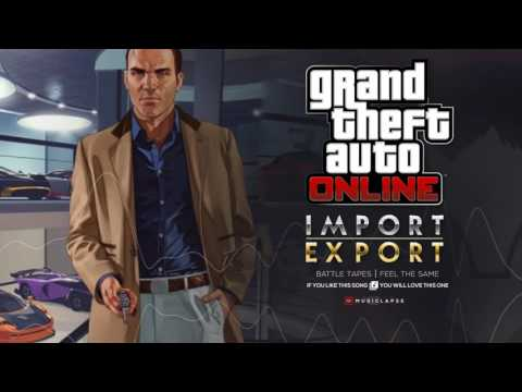 GTA Online - Import Export Trailer SONG