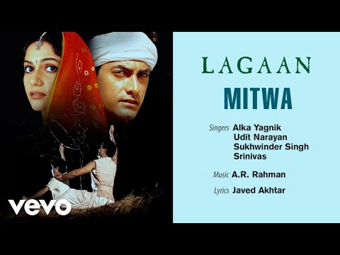 Mitwa - Official Audio Song | Lagaan | Sukhwinder Singh | A.R. Rahman | Javed Akhtar