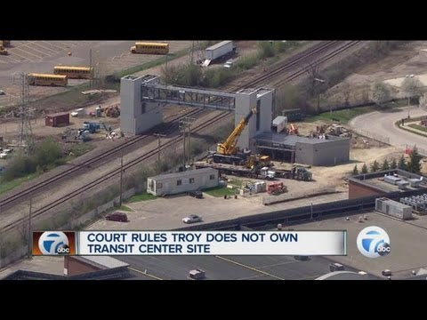 Court rules Troy does not own transit center site