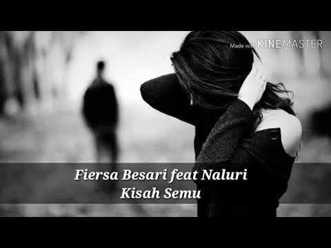 Fiersa Besari    Kisah Semu (feat Naluri)