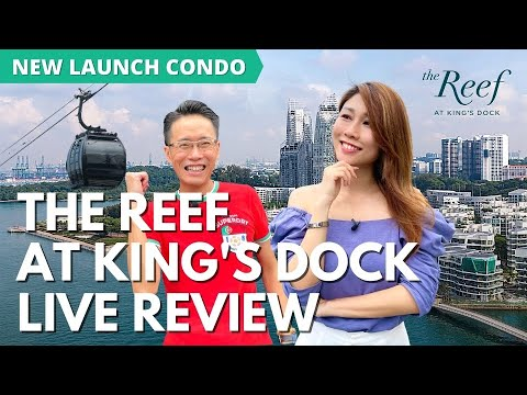 Review: The Reef at King's Dock - Waterfront Living in Singapore's Biggest Transformation
