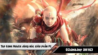 [ChinaJoy 2016] TOP Game Mobile đóng mác siêu phẩm PC