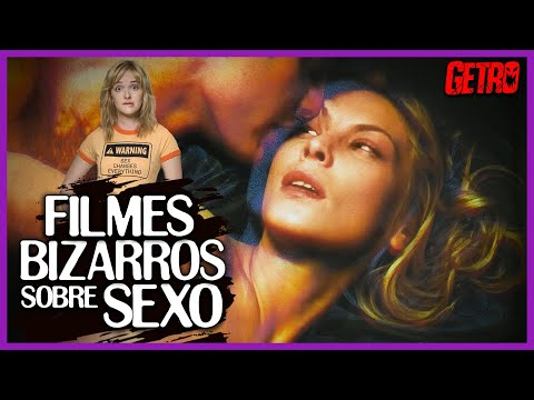 FILMES BIZARROS SOBRE SEXO