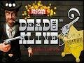 Dead Or Alive - Money Line 2751x!