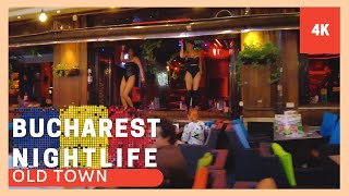 ▪4K▪ Bucharest Nightlife - old town night walk: beautiful girls, parties, clubs and good music