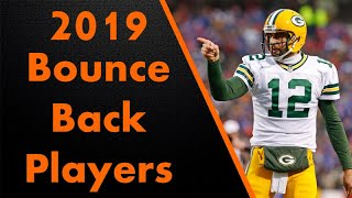 2019 Bounce Back Players - Fantasy Must Knows!