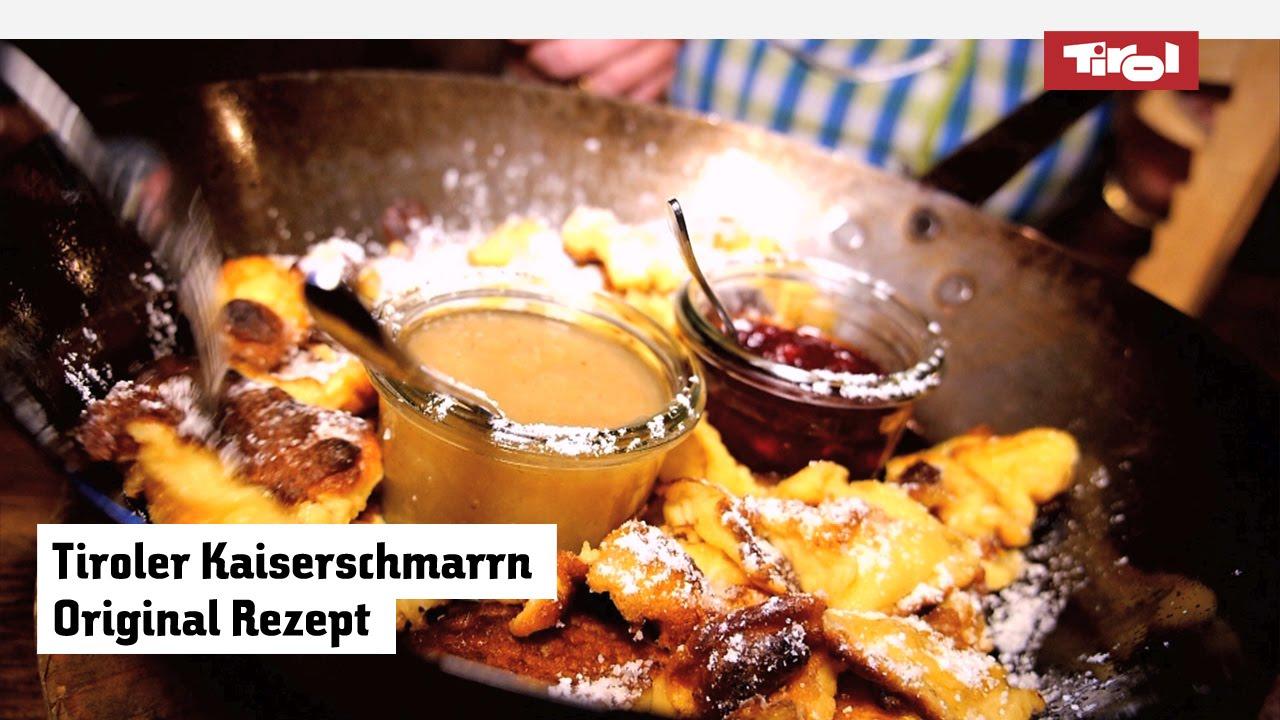 tiroler kaiserschmarrn: das original rezept - ganz einfach zum ... - Rezepte Tiroler Küche